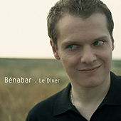Play & Download Le Dîner by Bénabar | Napster