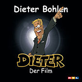 Play & Download Dieter - der Film by Various Artists | Napster