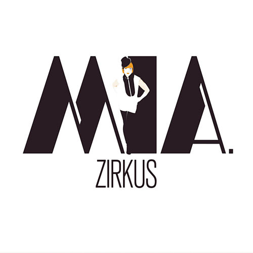 Play & Download Zirkus by MIA | Napster