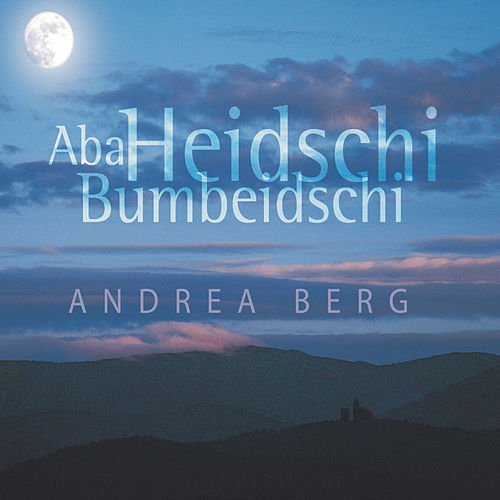 Play & Download Aba Heidschi Bumbeidschi by Andrea Berg | Napster