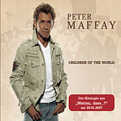 Play & Download Children Of The World by Peter Maffay | Napster