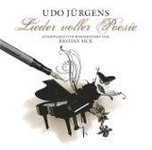 Lieder voller Poesie - ausgewählt und kommentiert von Bastian Sick by Udo Jürgens
