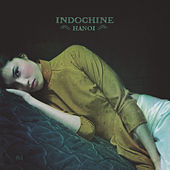Play & Download Hanoï by Indochine | Napster