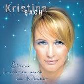 Sterne leuchten auch im Winter by Kristina Bach