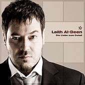 Play & Download Die Liebe zum Detail by Laith Al-Deen | Napster