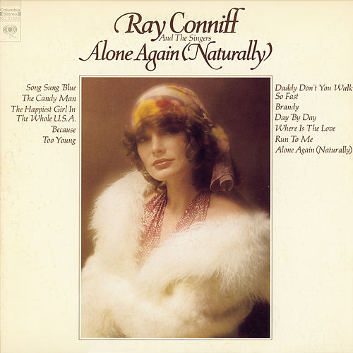 Play & Download Alone Again (Naturally) by Ray Conniff and The Singers | Napster