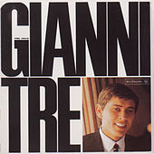 Play & Download Gianni Tre by Gianni Morandi | Napster
