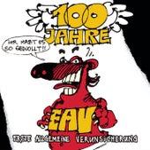 Play & Download 100 Jahre EAV ...ihr habt es so gewollt by Various Artists | Napster