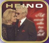 Play & Download Ich würde alles tun für dich by Heino | Napster