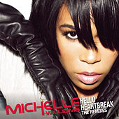 Hello Heartbreak - THE REMIXES by Michelle Williams
