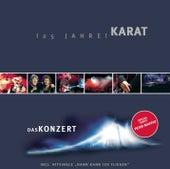 Play & Download 25 Jahre Karat - Das Konzert by Karat | Napster