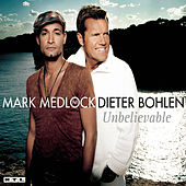 Play & Download Unbelievable by Mark Medlock | Napster