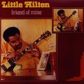 Friend of Mine by Little Milton