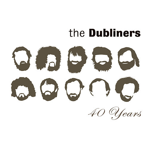 Play & Download 40 Years by Dubliners | Napster