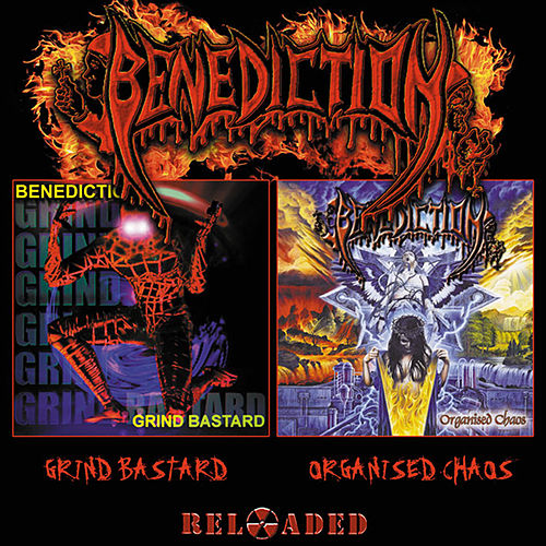 Play & Download Grind Bastard / Organised Chaos Reloaded by Benediction | Napster