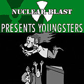 Play & Download Nuclear Blast Presents Youngsters by Various Artists | Napster