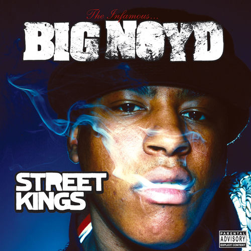 Play & Download Street Kings by Big Noyd | Napster