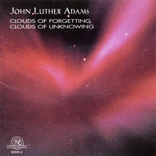 John Luther Adams: Clouds of Forgetting, Clouds of Unknowing by The Apollo Chamber Orchestra