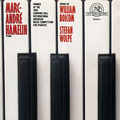 Marc-Andre Hamelin: Works by Bolcom and Wolpe by piano Marc-Andre Hamelin