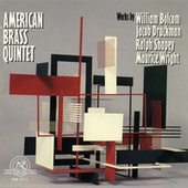 American Brass Quintet: Works by Bolcom, Druckman, Shapey, Wright by The American Brass Quintet