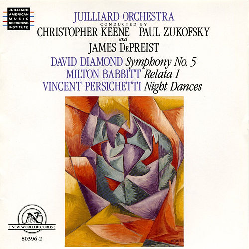Play & Download Babbitt/Diamond/Persichetti by Juilliard Orchestra | Napster