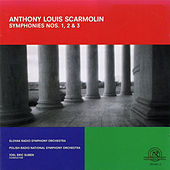 Play & Download Anthony Louis Scarmolin: Symphony Nos. 1, 2, 3 by Various Artists | Napster