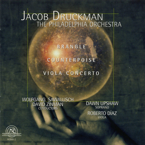Jacob Druckman: Brangle/Counterpoise/Viola Concerto by Various Artists