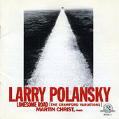 Play & Download Larry Polansky: Lonesome Road by Larry Polansky | Napster