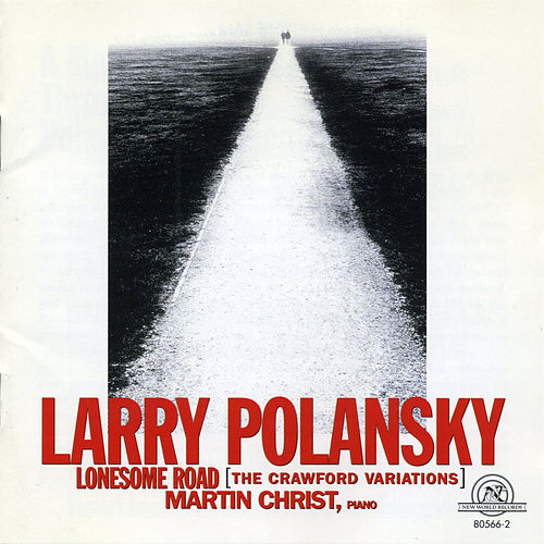 Play & Download Larry Polansky: Lonesome Road by Larry Polansky | Napster