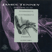 Play & Download James Tenney: Selected Works 1961-1969 by tape and electronics preparation James Tenney | Napster