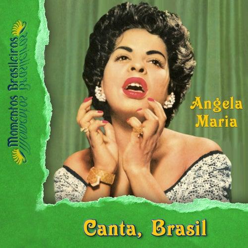 Canta, Brasil de Angela Maria