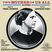 Play & Download Mother of Us All by Santa Fe Opera | Napster
