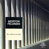 Morton Feldman: The Viola in My Life by Various Artists