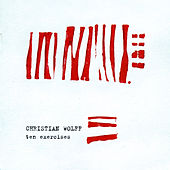 Christian Wolff: Ten Exercises by Various Artists