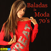 Baladas de Moda 70's, Vol. 1 by Various Artists