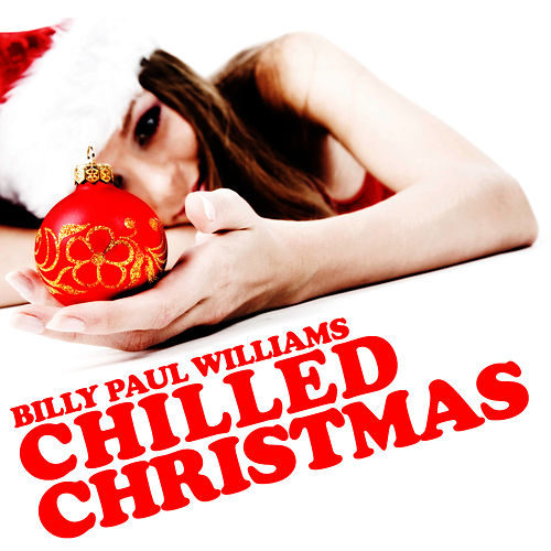 A Chilled Christmas by Billy Paul Williams