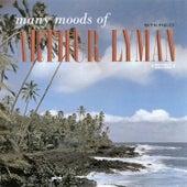 Play & Download Many Moods Of Arthur Lyman (Digitally Remastered) by Arthur Lyman | Napster