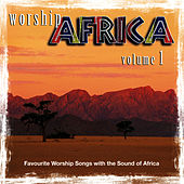 Worship Africa Volume 1 by African Music Experience