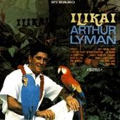 Play & Download Ilikai (Digitally Remastered) by Arthur Lyman | Napster