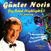 Big Band Highlights 2  For Dancing by Günter Noris