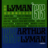 Play & Download Lyman 66 (Digitally Remastered) by Arthur Lyman | Napster