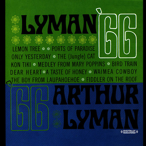 Lyman 66 (Digitally Remastered) by Arthur Lyman