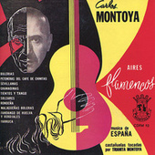 Play & Download Aires Flamencos by Carlos Montoya | Napster