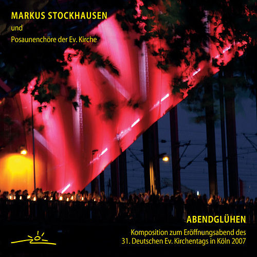 Play & Download Markus Stockhausen: Abendglühen by Markus Stockhausen | Napster