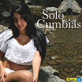 Solo Cumbias by Various Artists