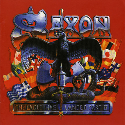 Play & Download The Eagle Has Landed Pt. II (Live) by Saxon | Napster