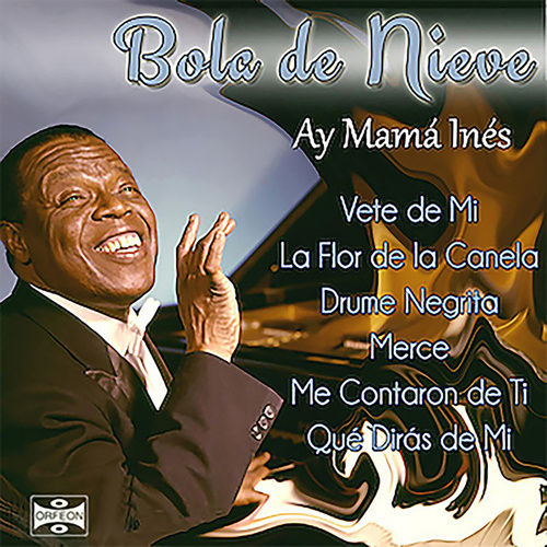 Play & Download Ay Mamá Inés by Bola De Nieve | Napster