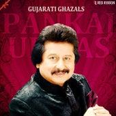 Play & Download Gujarati Ghazals By Pankaj Udhas by Pankaj Udhas | Napster