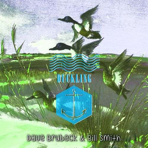 Play & Download Duckling by Dave Brubeck | Napster