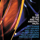 Blues And The Abstract Truth by Oliver Nelson